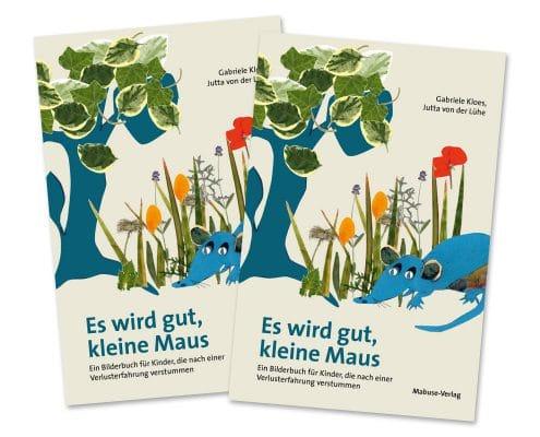 Buchdesign für Kinderbuch »Kleine Maus«, Mabuse-Verlag, Titelseite
